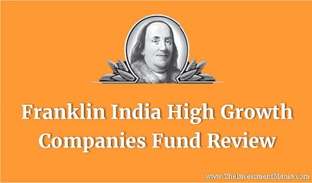 Franklin India High Growth Companies Fund Growth Review