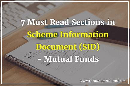 7 Must Read Parts in Scheme Information Document | SID | Mutual Funds