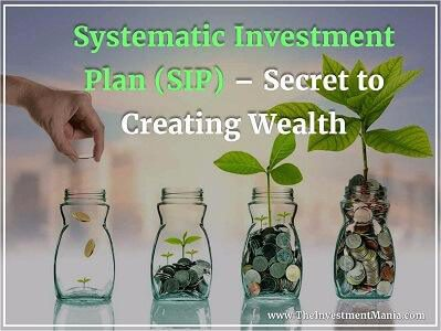 Systematic Investment Plan (SIP) – Secret to Creating Wealth